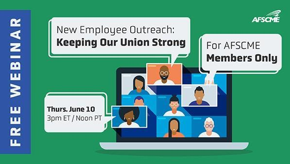 New Employee Outreach: Keeping Our Union Strong